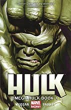 Hulk Volume 2: Omega Hulk Book 1 by Gerry…