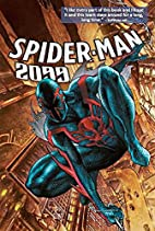 Spider-Man 2099 Volume 1: Out of Time by…