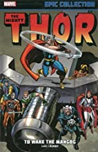Thor - Epic Collection, Vol.4: To Wake the…