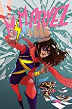 Ms. Marvel: Crushed by G. Willow Wilson