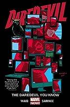 Daredevil, Vol. 3: The Daredevil You Know by…