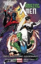Amazing X-Men Vol.3: Once and Future…
