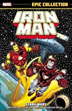 Iron Man Epic Collection: Stark Wars by Bob…