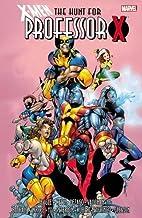 X-Men: The Hunt for Professor X by Steven…