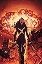 X-Men Vol. 5: The Burning World by G. Willow…