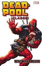 Deadpool Classic Volume 11: Merc With a…