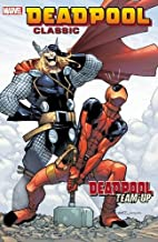 Deadpool Classic Vol. 13: Deadpool Team-Up…