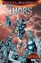 Thors (Secret Wars: Battleworld) by Jason…