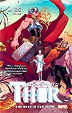 Mighty Thor Vol. 1: Thunder in her veins by…
