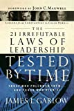 Garlow, James L.: The 21 Irrefutable Laws of Leadership Tested by Time