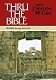 McGee, Dr. J. Vernon: Thru the Bible, Vol. 3: Proverbs-Malachi