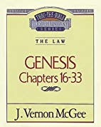 Thru the Bible Commentary, volume 2:…
