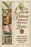 Thomas Nelson Publishers: The Life and Times Historical Reference Bible: New King James Version