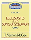 McGee, Vernon J.: Thru the Bible Commentary: Ecclesiastes and Son of Solomon21