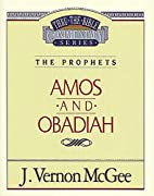 Thru the Bible Commentary, volume 28: Amos…