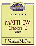 McGee, Vernon J.: Thru the Bible Commentary: Matthew 1 34