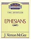 McGee, Vernon J.: Thru the Bible Commentary: Ephesians 47