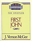 J. Vernon McGee: First John (Thru the Bible)