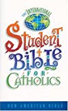 [???]: The International Student Bible for Catholics: New American Bible