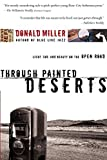 Miller, Don: Through Painted Deserts: Light, God, and Beauty on the Open Road
