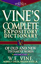 Vine's Expository Dictionary of the Old &…