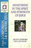 McGuire, Paul: Ministering in the Spirit and Strength of Jesus: A Study of 2 Corinthians 1 and 2 Timothy, and Titus
