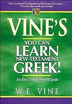 Vine's Learn New Testament Greek An Easy…