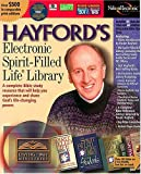 Hayford, Jack: Hayford's Electronic Spirit-Filled Life®  Library: Now on CD-ROM, The Best-Selling Spirit-Filled Life Family of Products