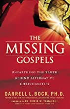 The Missing Gospels: Unearthing the Truth…