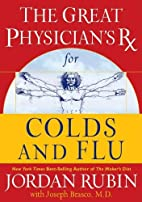The great physician's Rx for colds and flu…