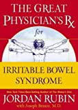 Brasco, Joseph: The Great Physician's Rx for Irritable Bowel Syndrome