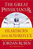 Brasco, Joseph: The Great Physician's Rx for Heartburn and Acid Reflux