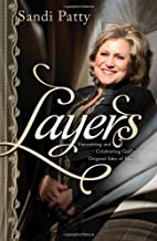 Layers: Uncovering and Celebrating…