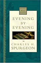 Evening by Evening by Charles H. Spurgeon