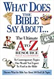 [???]: What Does the Bible Say About: The Ultimate A to Z Resource