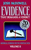 McDowell, Josh: Evidence That Demands A Verdict