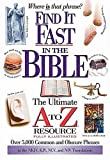 Not Available: Find It Fast In The Bible: The Ultimate A To Z Resource Series
