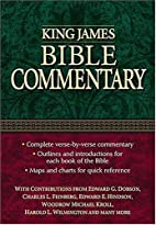 King James Bible Commentary by Edward G.…