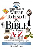 Anderson, Ken: Nelson's Little Book of Where To Find It in the Bible