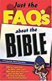 Anders, Max: Just the Faq*s about the Bible