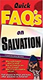 Anders, Max: Just The Faq*s About Salvation *frequently Asked Questions