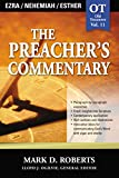 Mark D. Roberts: The Preacher's Commentary - Vol. 11 - Ezra, Nehemiah, Esther