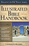 Richards, Larry: Illustrated Bible Handbook