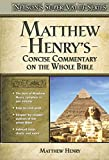 Matthew Henry: Matthew Henry's Concise Commentary on the Whole Bible (Super Value Series)