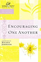 Encouraging One Another (Women of Faith…