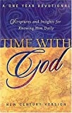 [???]: Time With God: New Century Version