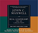 Maxwell, John C.: REAL Leadership: What Every Leader Needs to Know (101 Series)