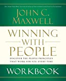 Maxwell, John C.: Winning with People Workbook