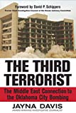 Davis, Jayna: The Third Terrorist: The Middle East Connection to the Oklahoma City Bombing