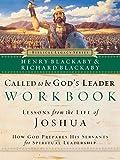 Blackaby, Henry: Called to Be God's Leader Workbook: How God Prepares His Servants for Spiritual Leadership (Biblical Legacy Series)